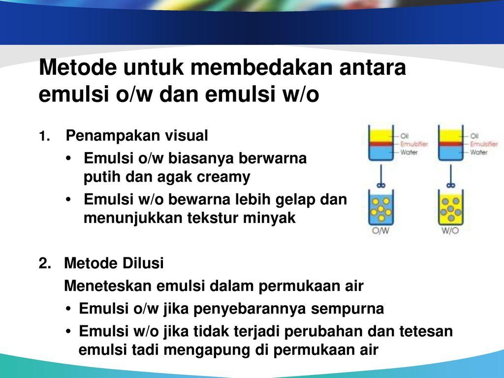 Emulsi Teknologi Minyak Emulsi Dan Oleokimia Minggu 11 Oleh Ppt