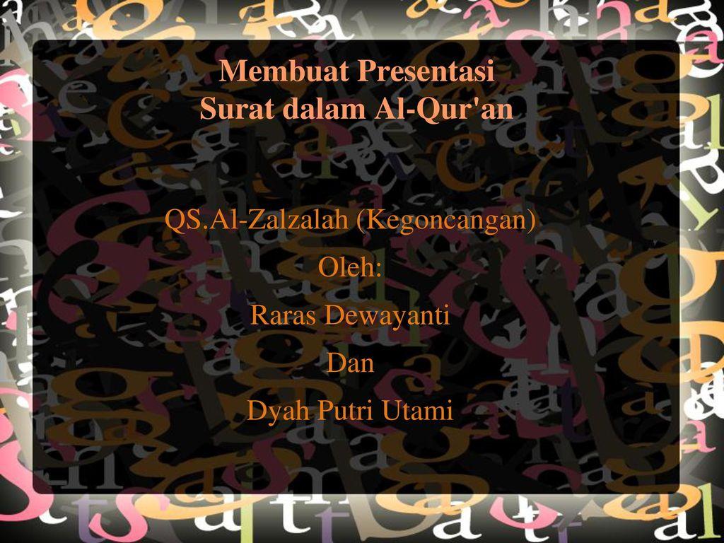 Membuat Presentasi Surat Dalam Al Quran Ppt Download
