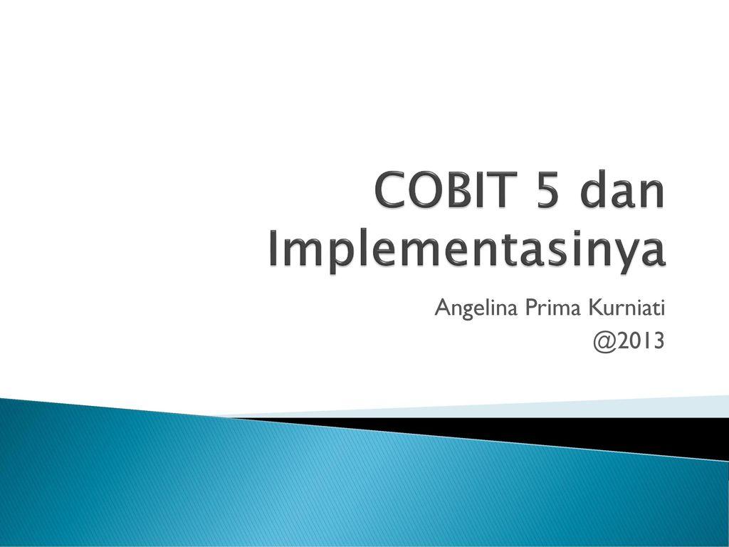 Skripsi Audit Sistem Informasi Menggunakan Cobit 5 Domain Bai Kumpulan Berbagai Skripsi