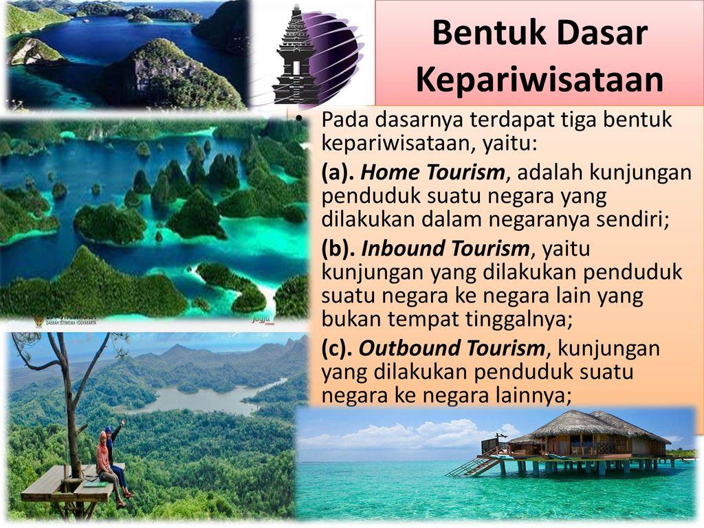 Bentuk dan klasifikasi wisatawan Nusantara dan mancanegara Oleh