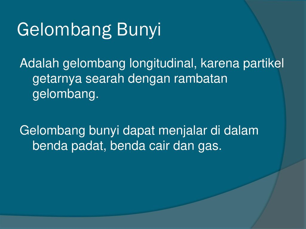 Bunyi Gelombang Bunyi Ppt Download