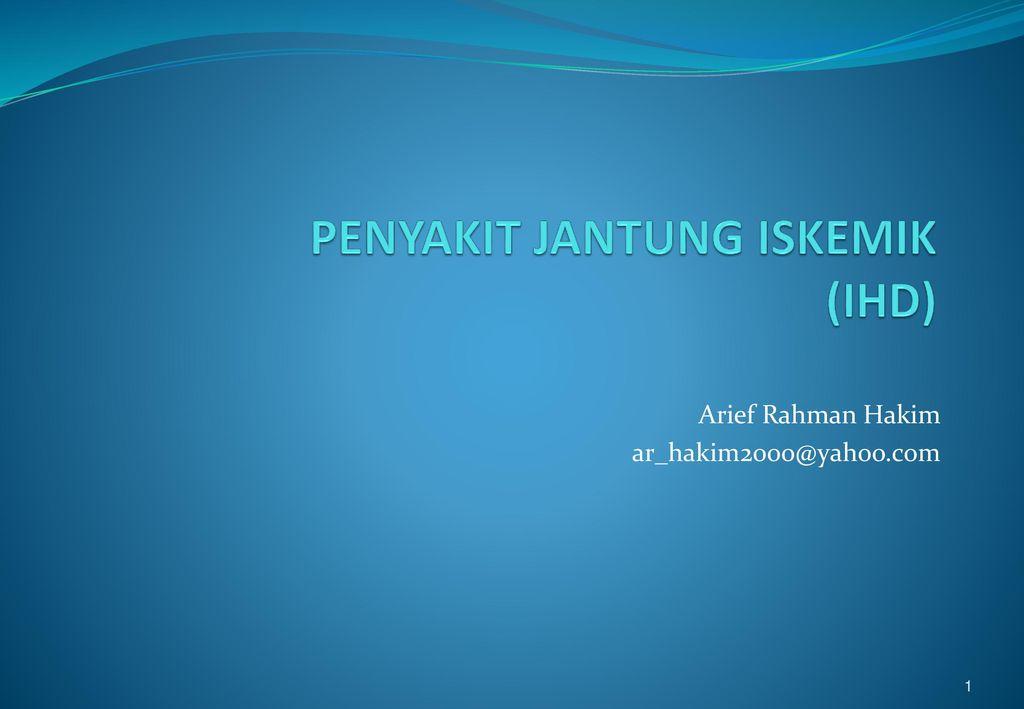Penyakit Jantung Iskemik Ihd Ppt Download
