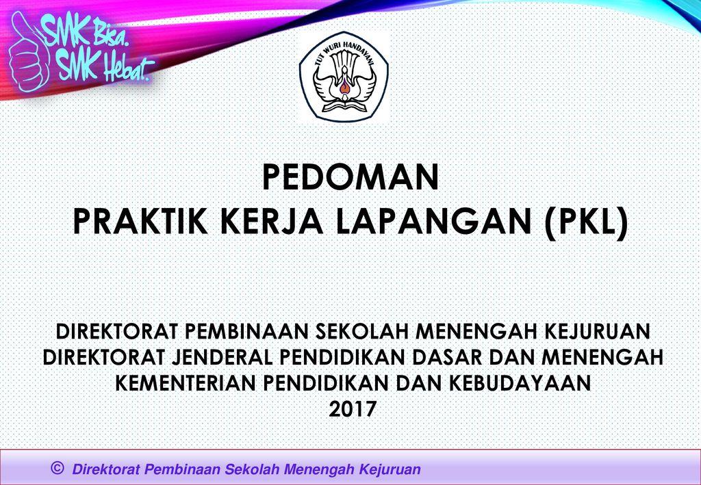 Pedoman Praktik Kerja Lapangan Pkl Ppt Download