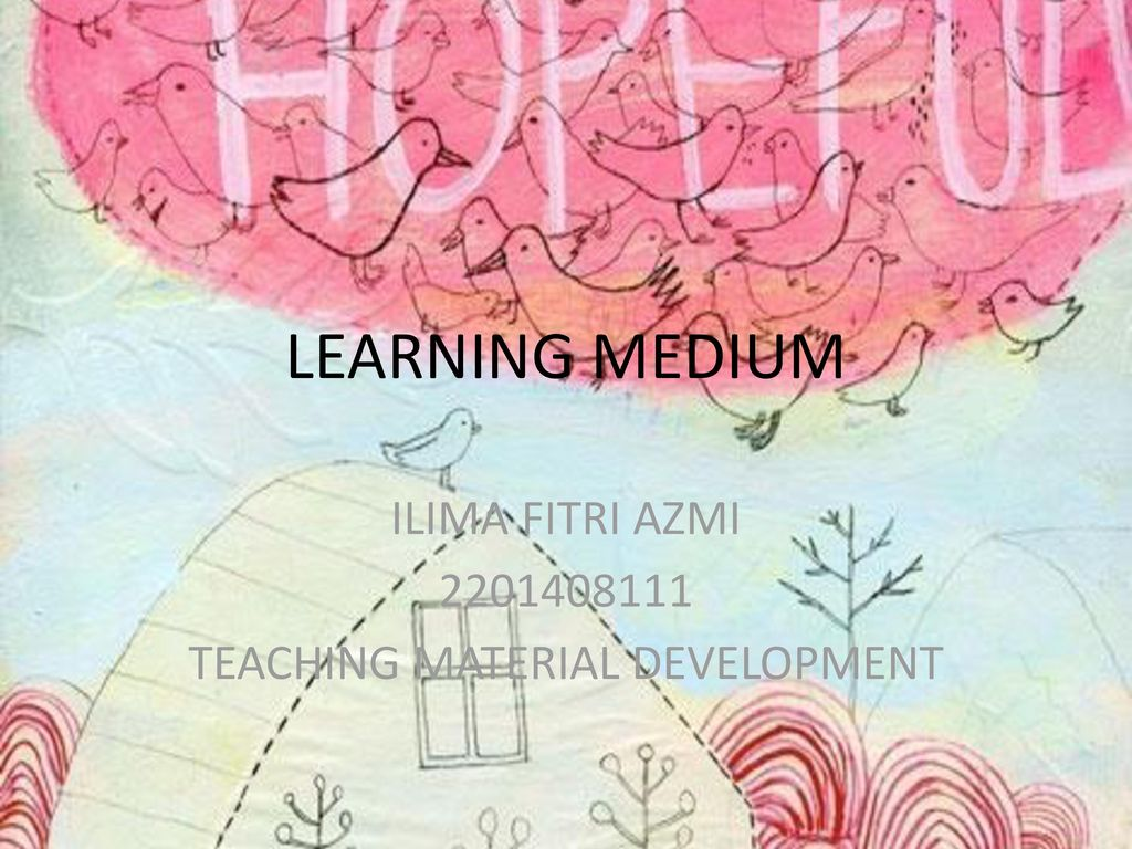 ILIMA FITRI AZMI TEACHING MATERIAL DEVELOPMENT