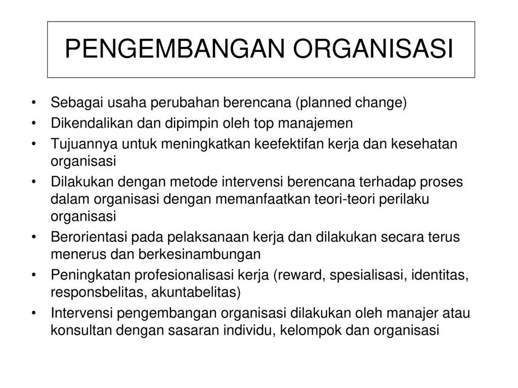 Pengembangan Organisasi Organizational Development Ppt Download