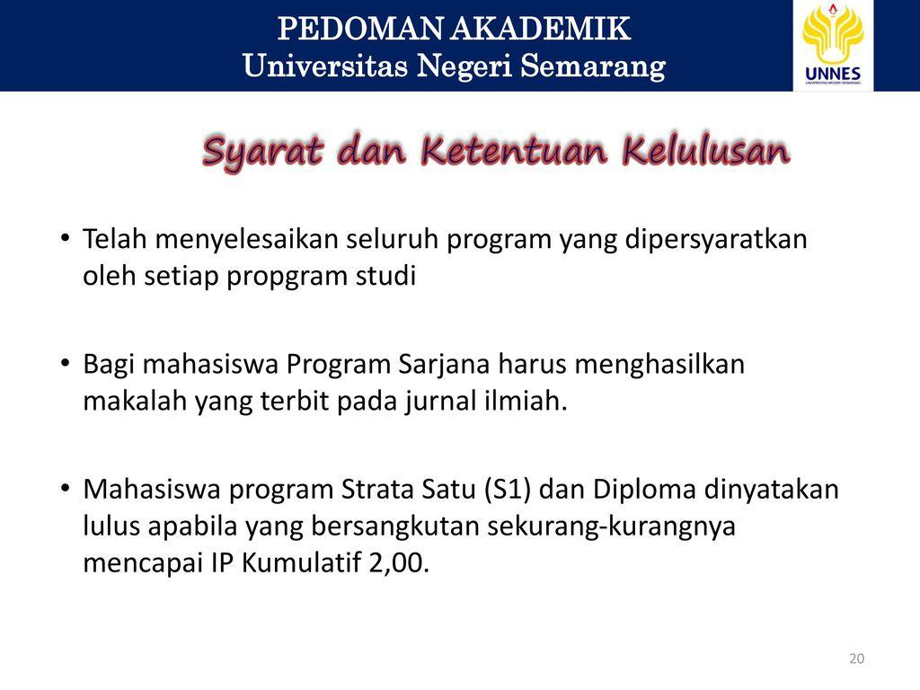Pedoman Akademik Universitas Negeri Semarang Disampaikan Pada