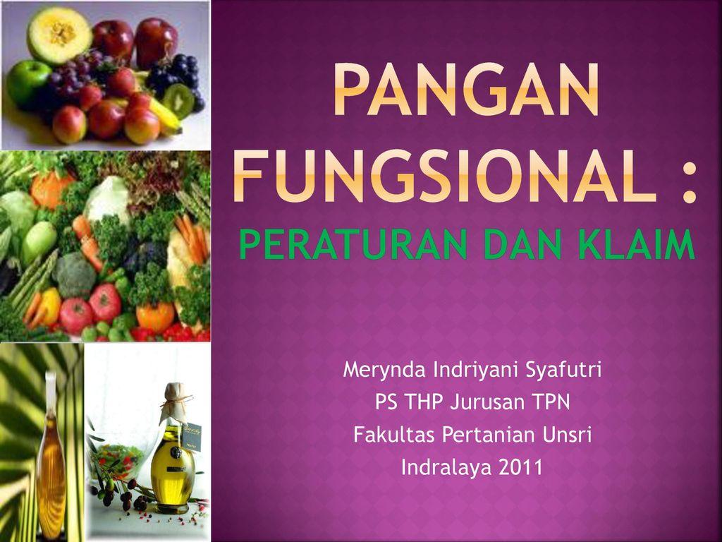 Pangan Fungsional Peraturan Dan Klaim Ppt Download