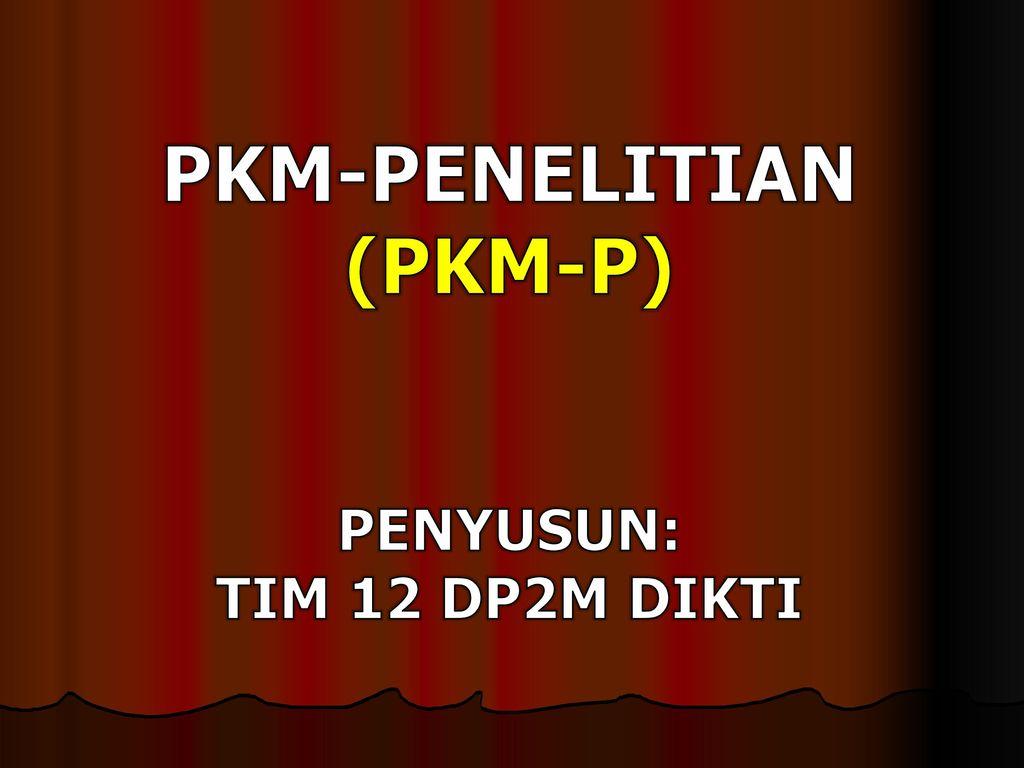 Pkm Penelitian Pkm P Ppt Download