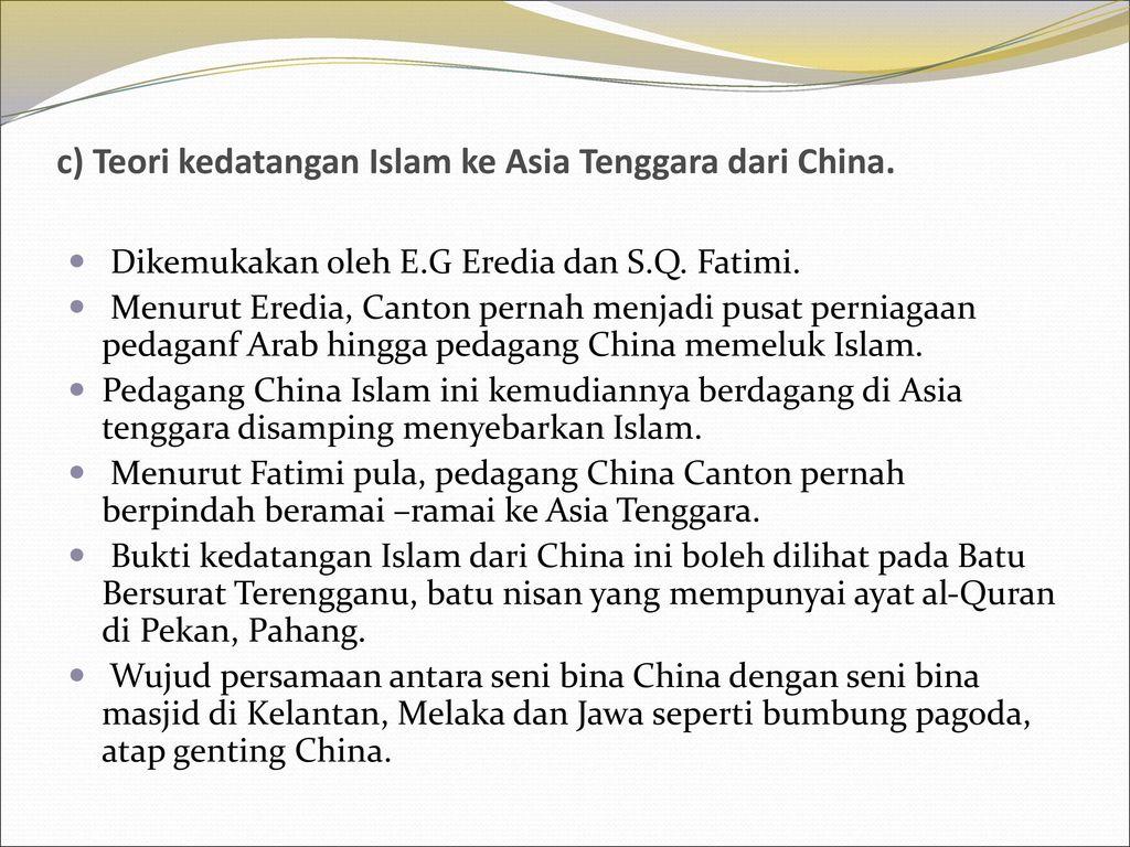 Bab 7 Islam Di Asia Tenggara Kedatangan Islam Di Asia Tenggara Ppt Download