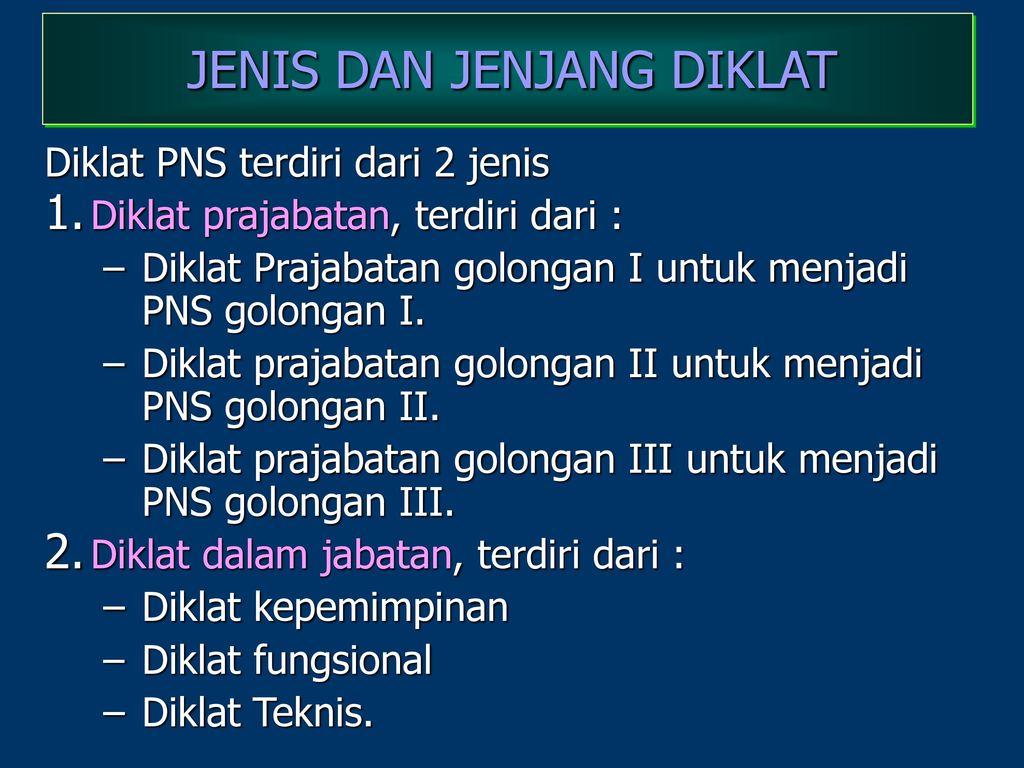 JENIS+DAN+JENJANG+DIKLAT - Jenis Jenis Diklat Teknis Pns