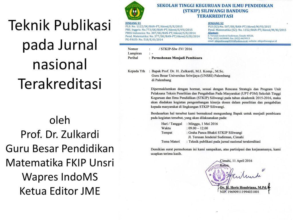 Teknik Publikasi Pada Jurnal Nasional Terakreditasi Oleh Prof Dr Ppt Download