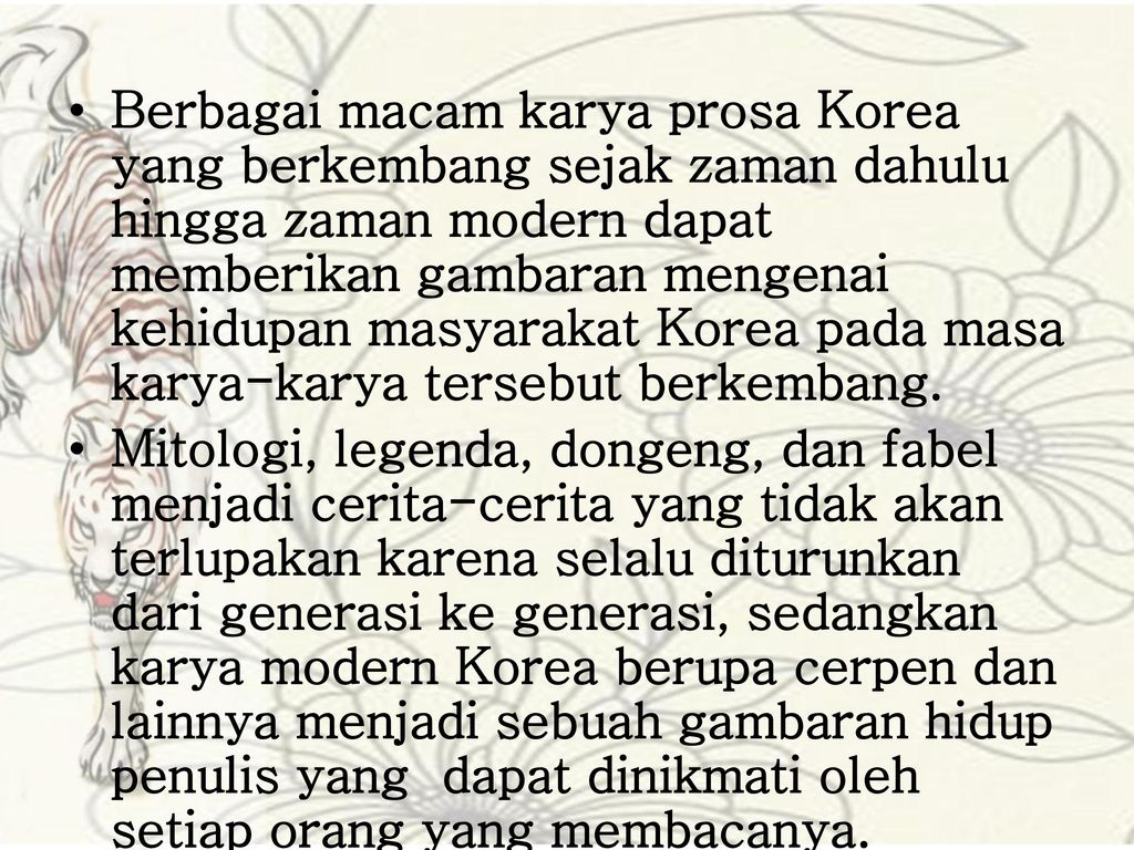 Korea Juga Memiliki Keberagaman Dalam Karya Prosanya Ppt Download