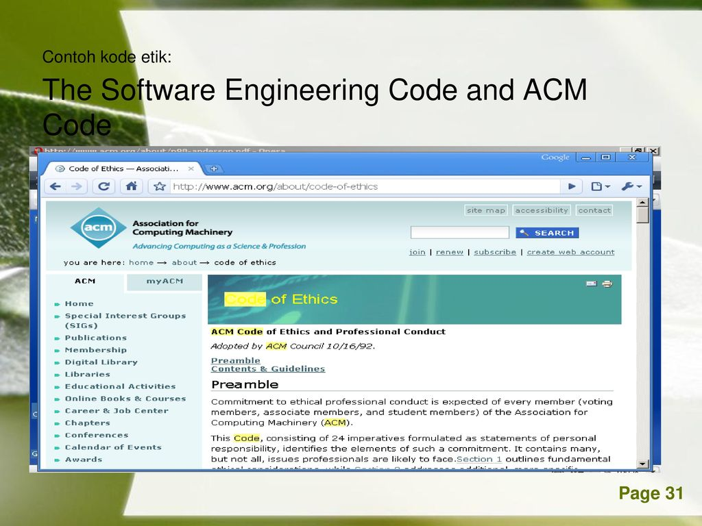 Contoh kode etik: The Software Engineering Code and ACM Code