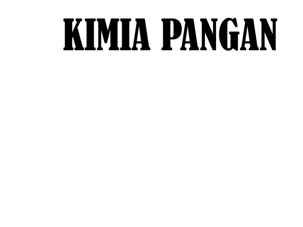 Kimia Pangan Ppt Download