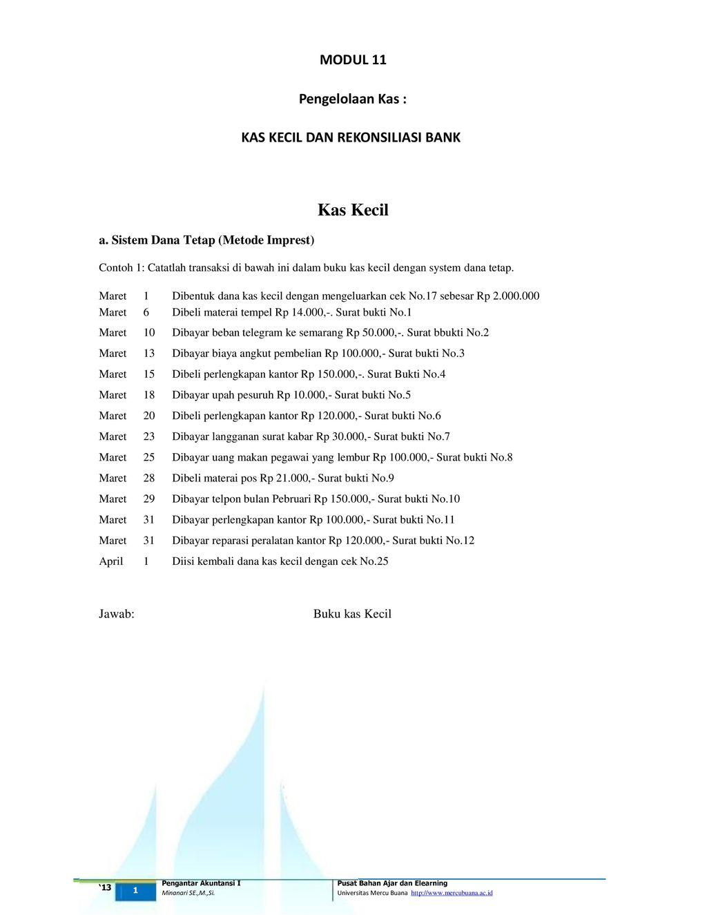 Modul 11 Pengelolaan Kas Kas Kecil Dan Rekonsiliasi Bank Kas Kecil Ppt Download