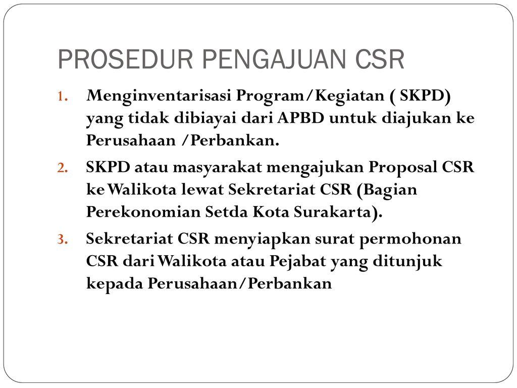 Mekanisme Pengajuan Csr Perwali No 12 A Tahun Ppt Download