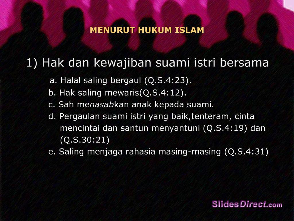 Hak Dan Kewajiban Suami Isteri Dalam Perkawinan Menurut Hukum Islam Uu No 1 Tahun 1974 Tentang Perkawinan Dan Kompilasi Hukum Islam Khi Ppt Download