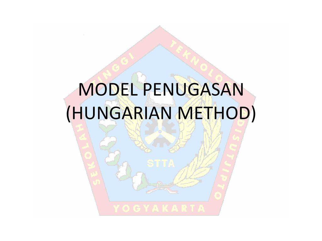 Model Penugasan Hungarian Method Ppt Download