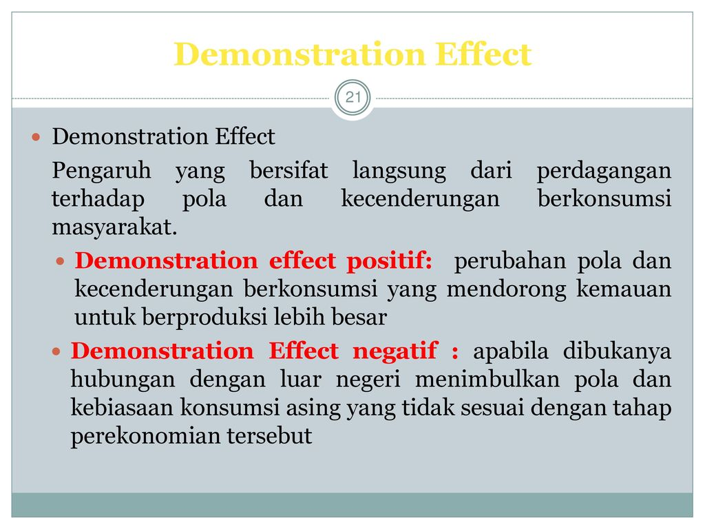 Demonstration Effect Demonstration Effect