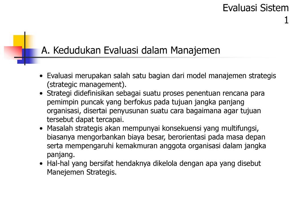 A Kedudukan Evaluasi Dalam Manajemen Ppt Download