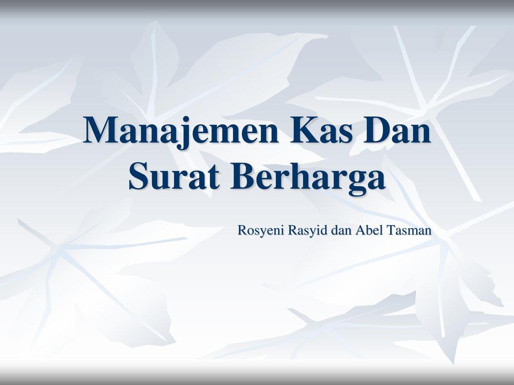 Manajemen Kas Dan Surat Berharga Ppt Download