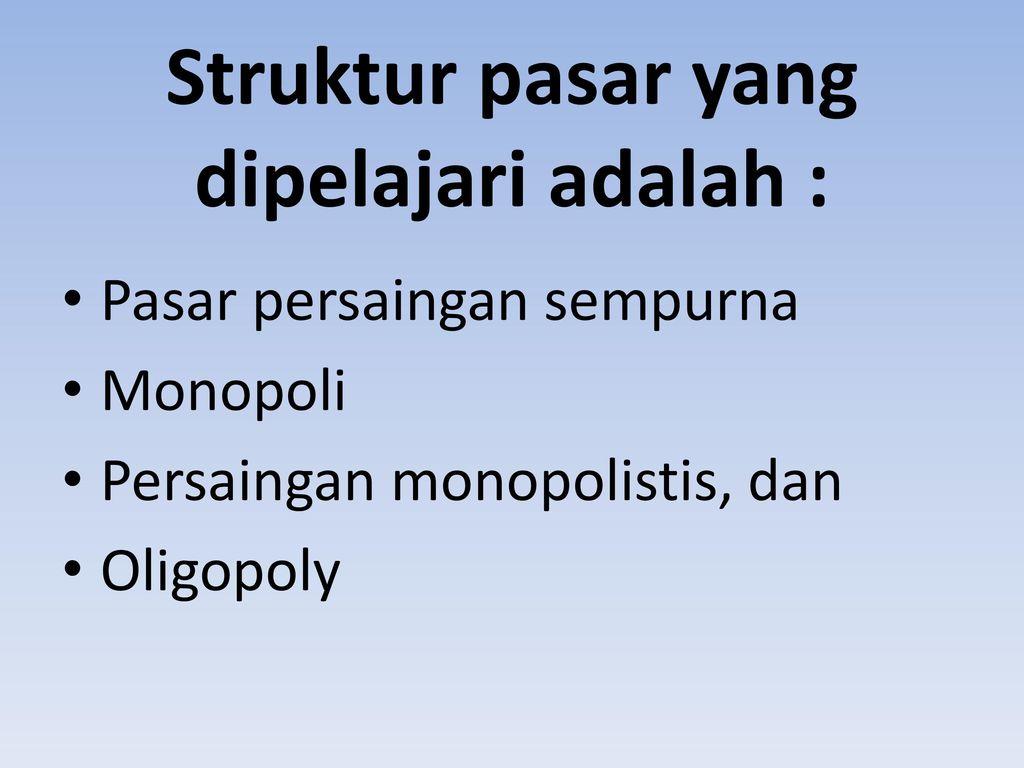 Struktur Pasar Dan Penentuan Keseimbangan Firma Perusahaan Ppt