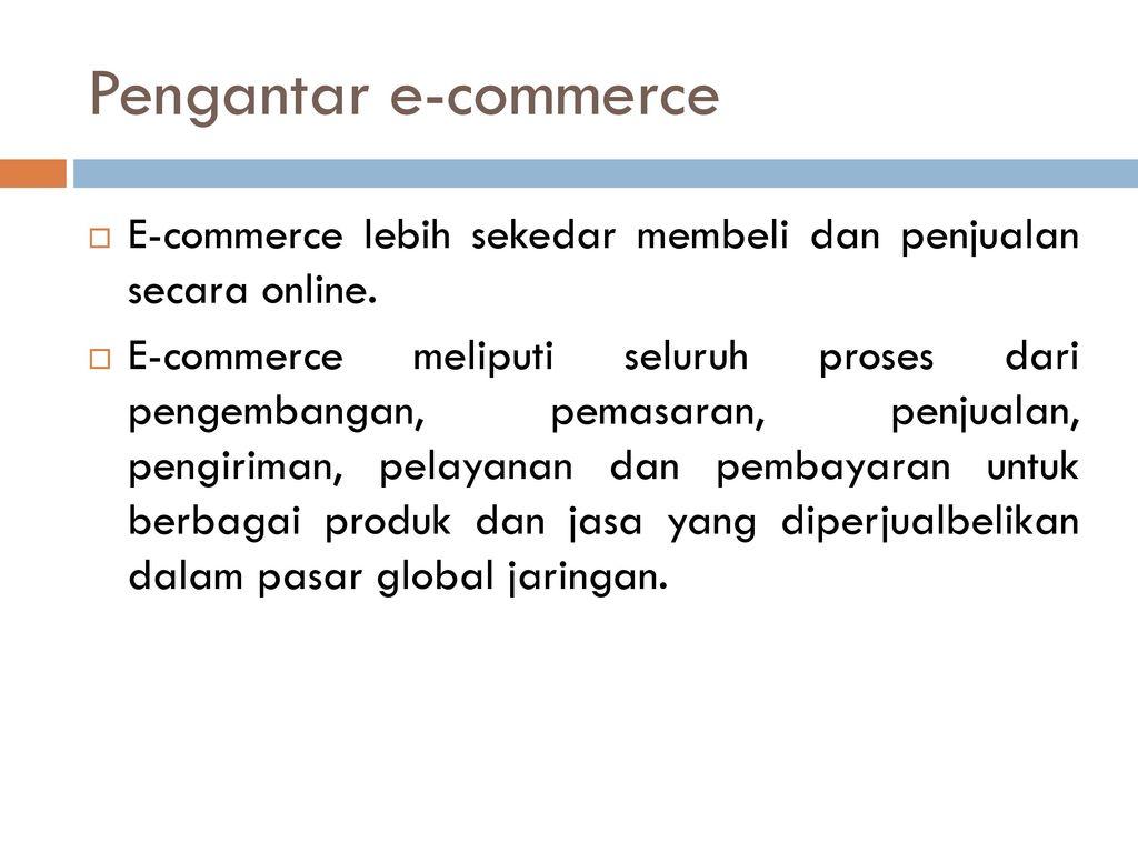 Modul Iii Aplikasi Bisnis Bab 8 Sistem Electronic Commerce Ppt