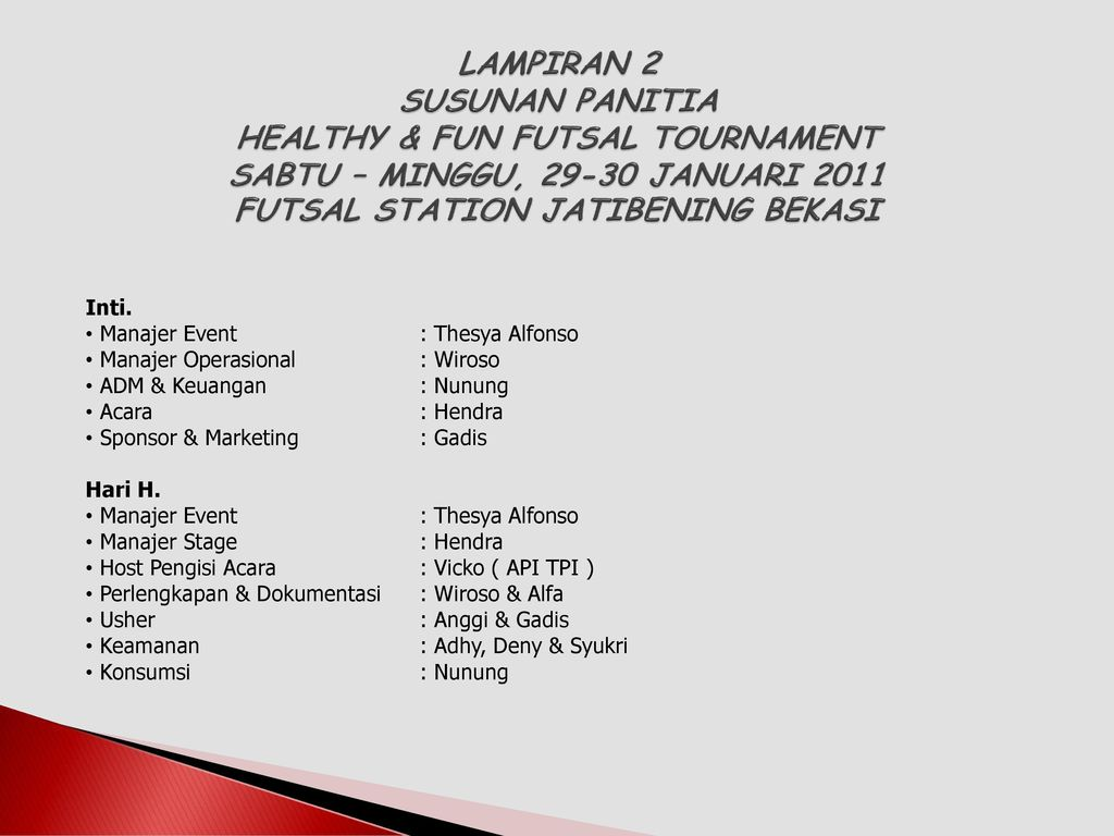 Healthy Fun Futsal Tournament Se Jabodetabek Ppt Download