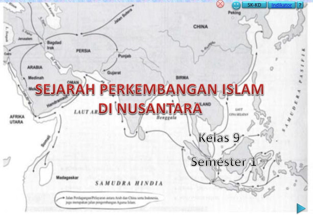 Sejarah Perkembangan Islam Di Nusantara Ppt Download