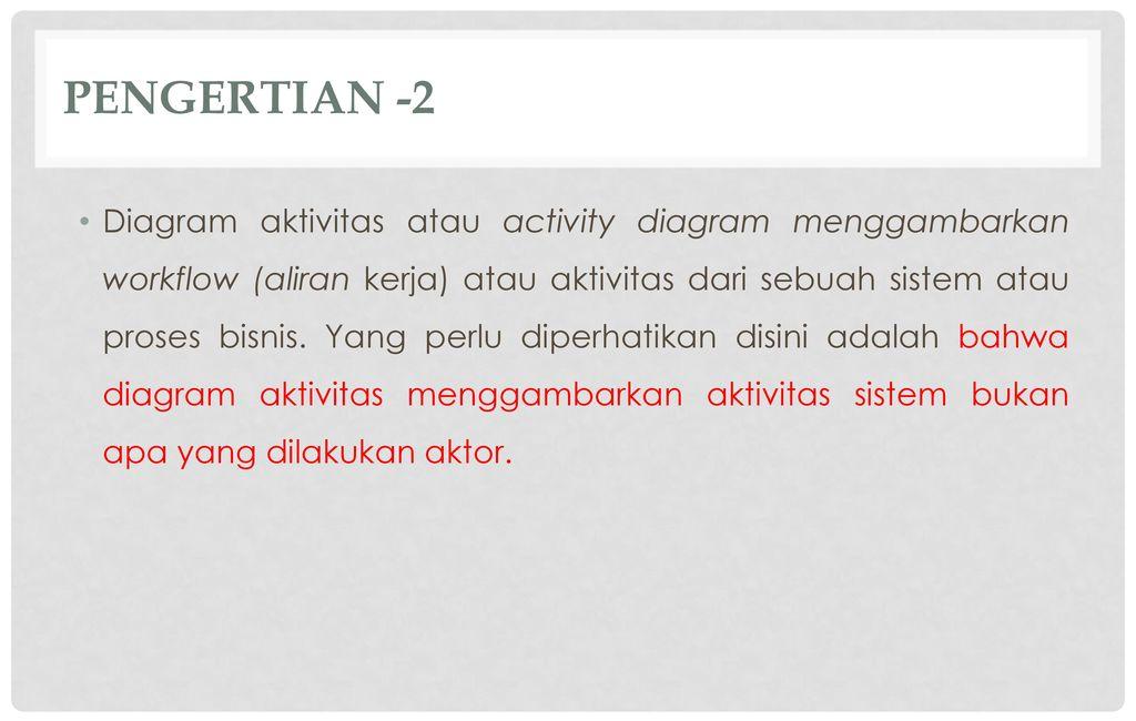 Diagram Aktivitas Activity Diagram Ppt Download