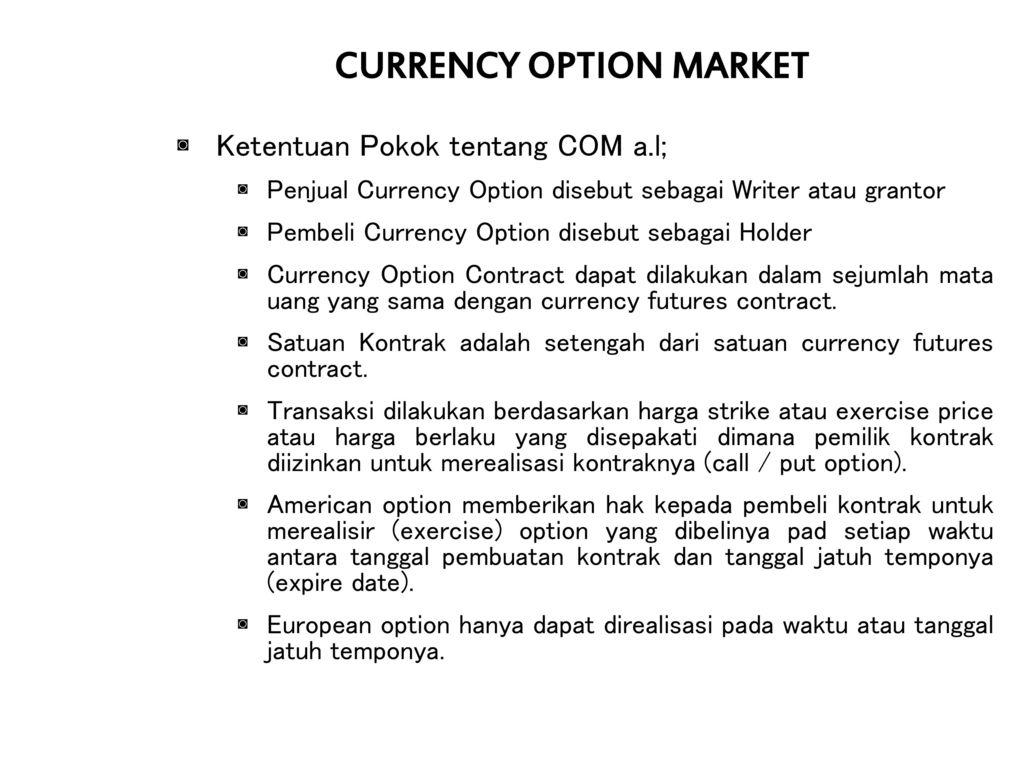 pilihan forex kadaluwarsa kalender currency option market adalah