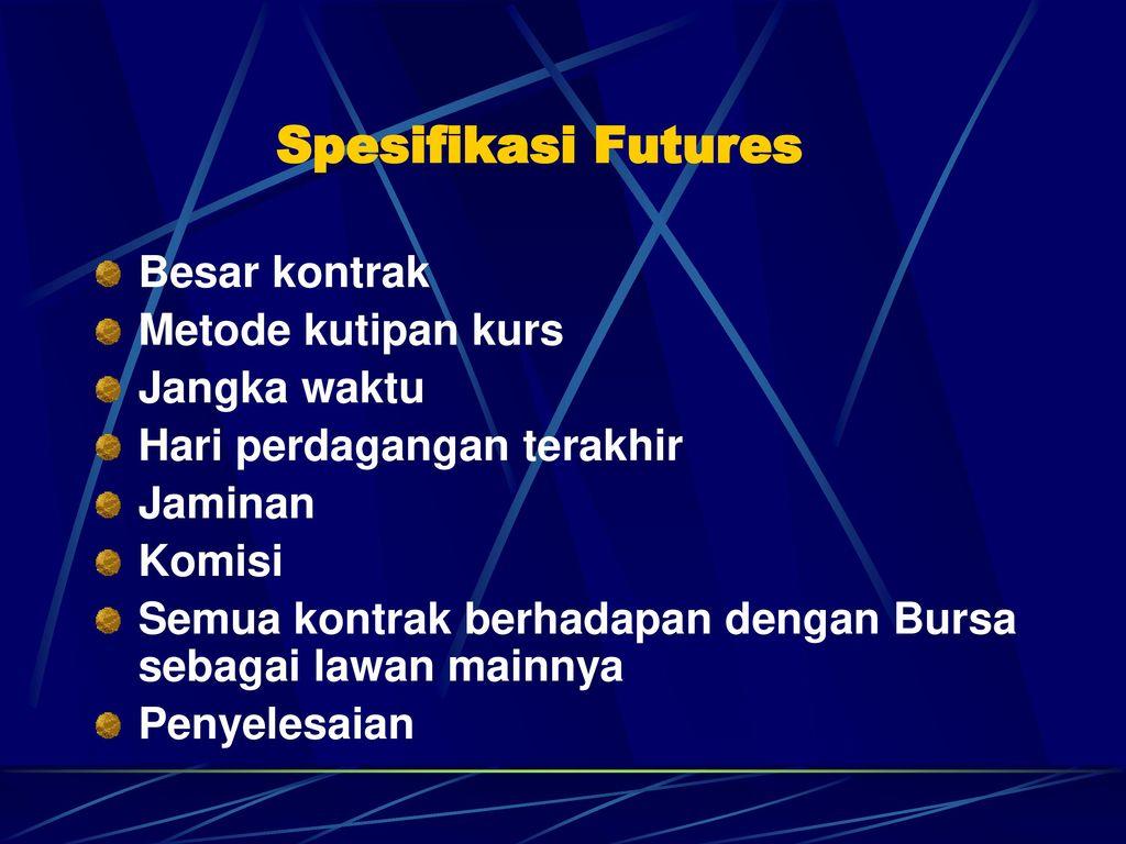 Apa yang Dimaksud dengan Futures