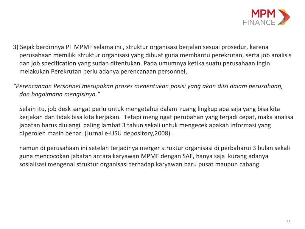 rekrutmen kelompok 1 ernawati ppt download Struktur Organisasi Hotel 17 3) sejak berdirinya pt mpmf selama ini , struktur organisasi berjalan sesuai prosedur, karena perusahaan memiliki struktur organisasi yang dibuat guna