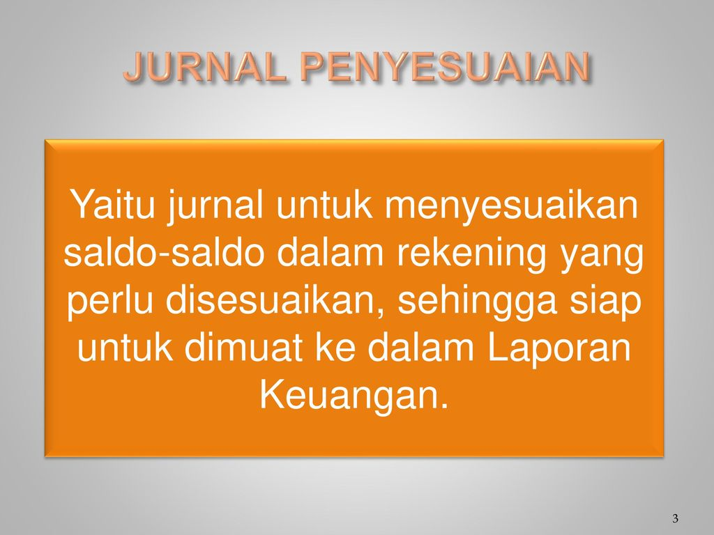 Jurnal Penyesuaian Ppt Download