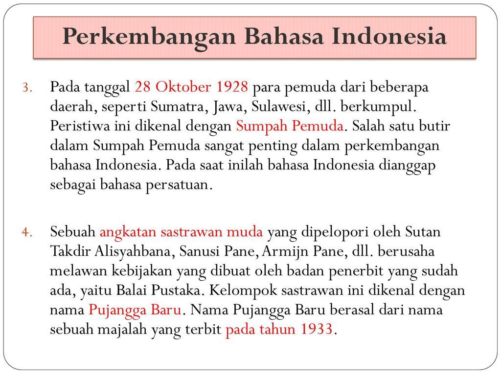 Sejarah Bahasa Indonesia Ppt Download