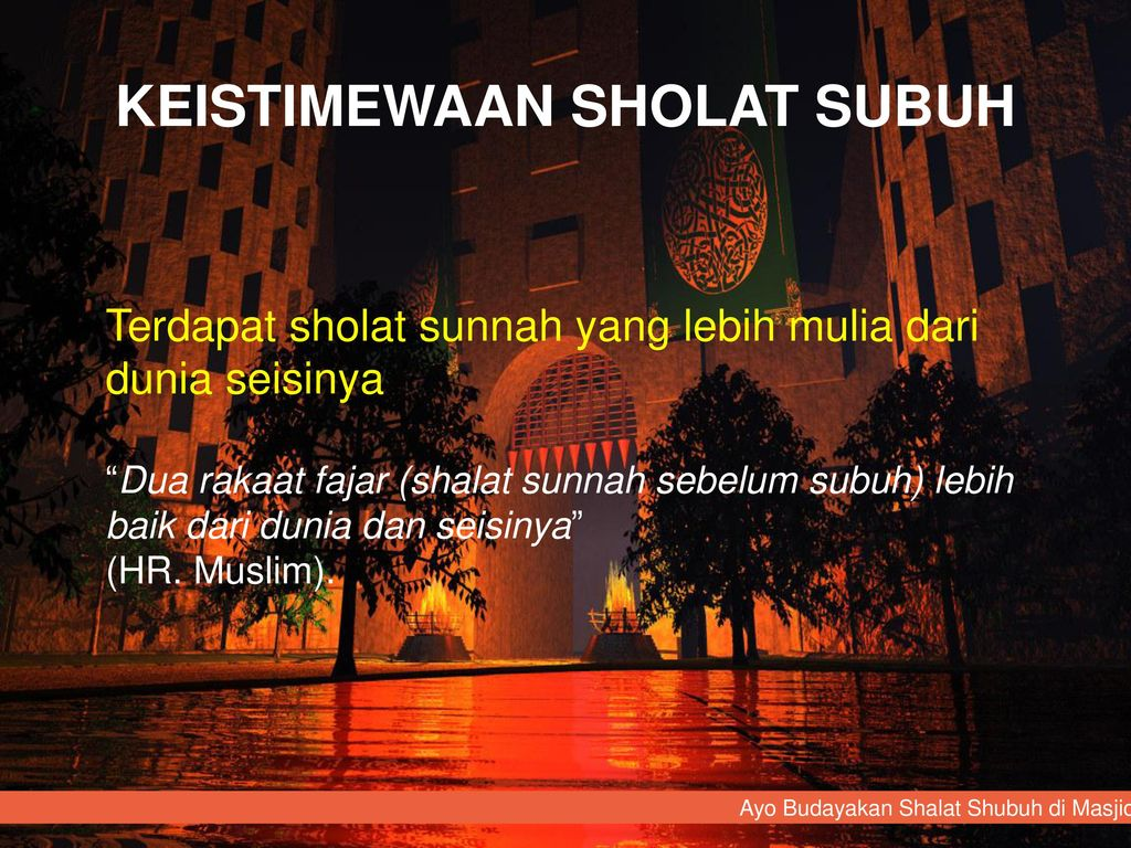Ayo Budayakan Sholat Subuh Di Masjid Ppt Download