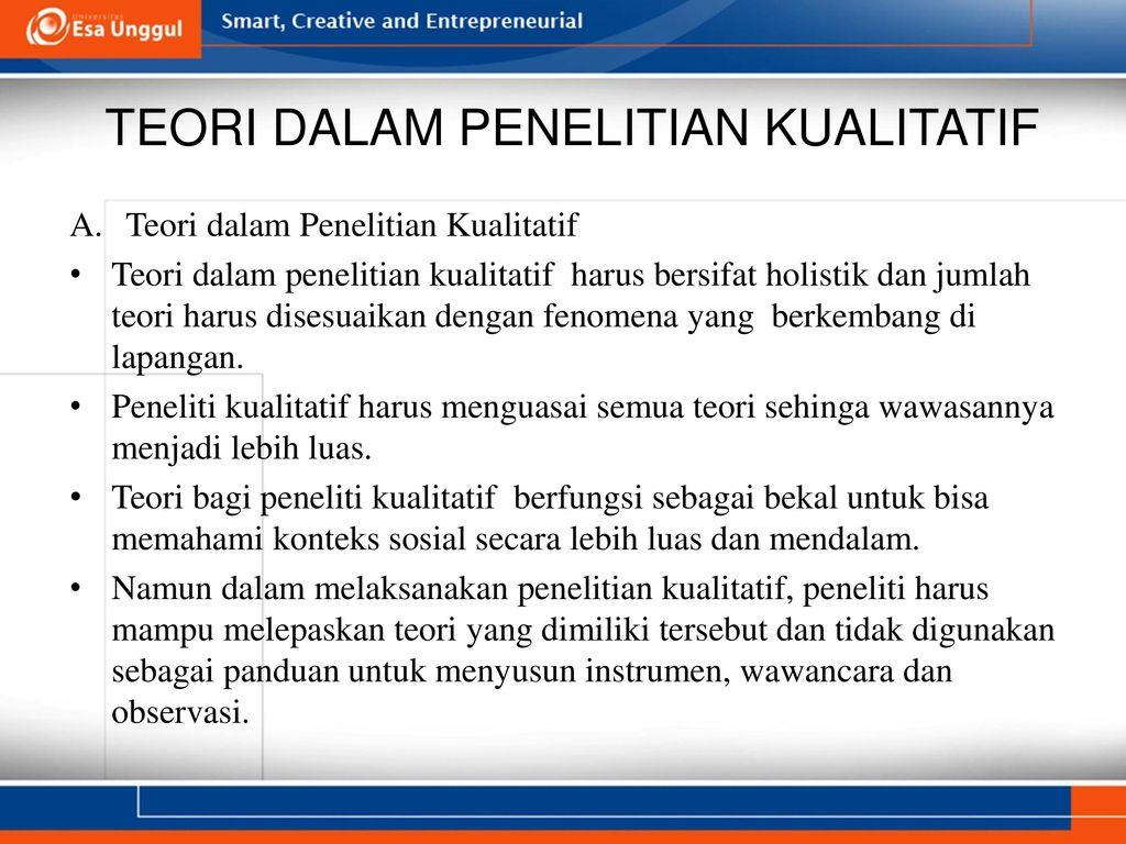Teori Dalam Penelitian Kualitatif Dr Ratnawati Susanto M M M Pd Ppt Download