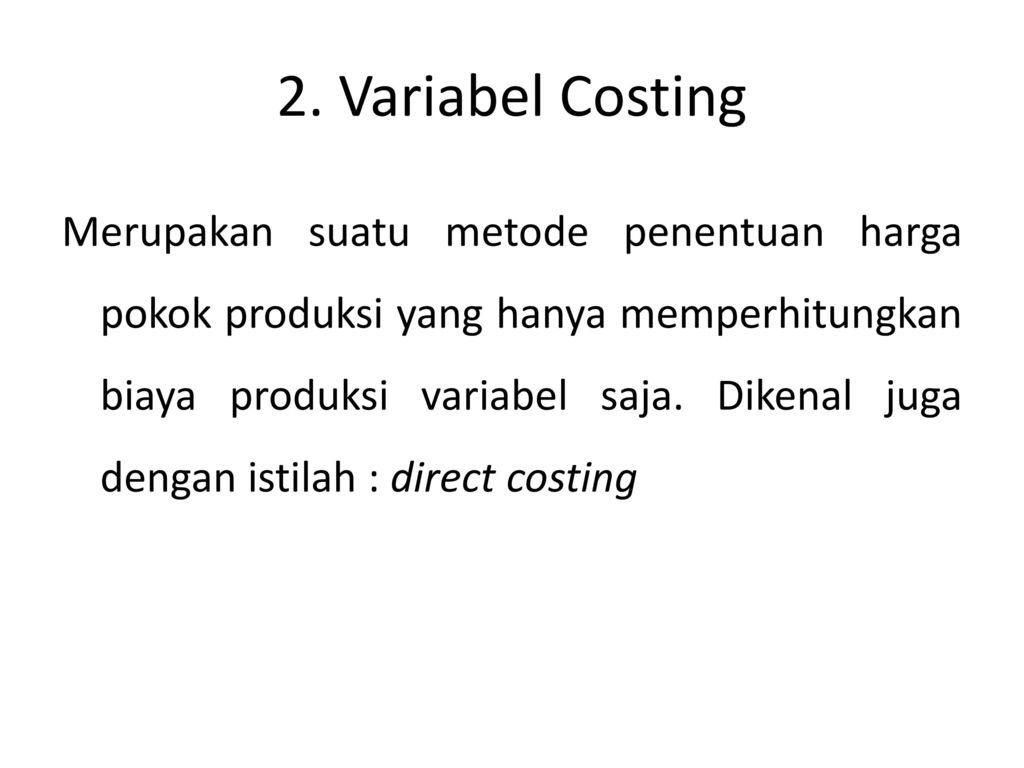 2. Variabel Costing