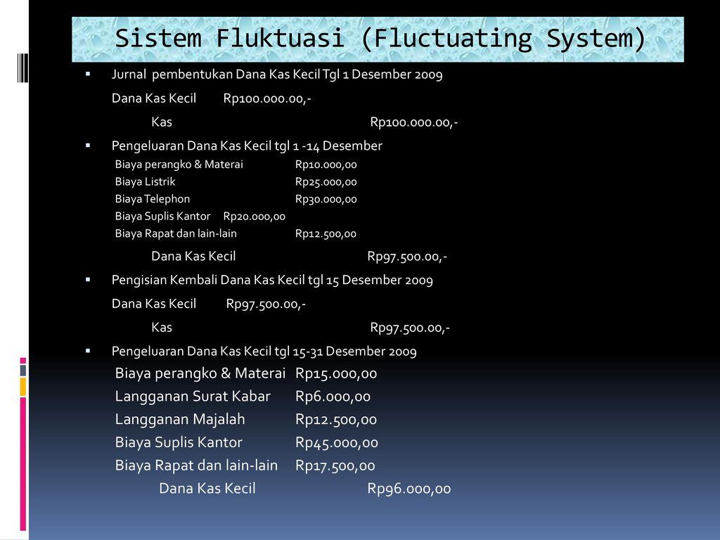 Dana Kas Kecil Sistem Dana Tetap Imprest System Ppt Download