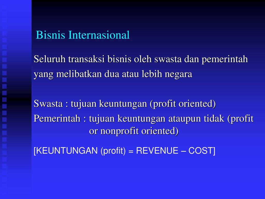 Ruang Lingkup Bisnis Internasional Ppt Download