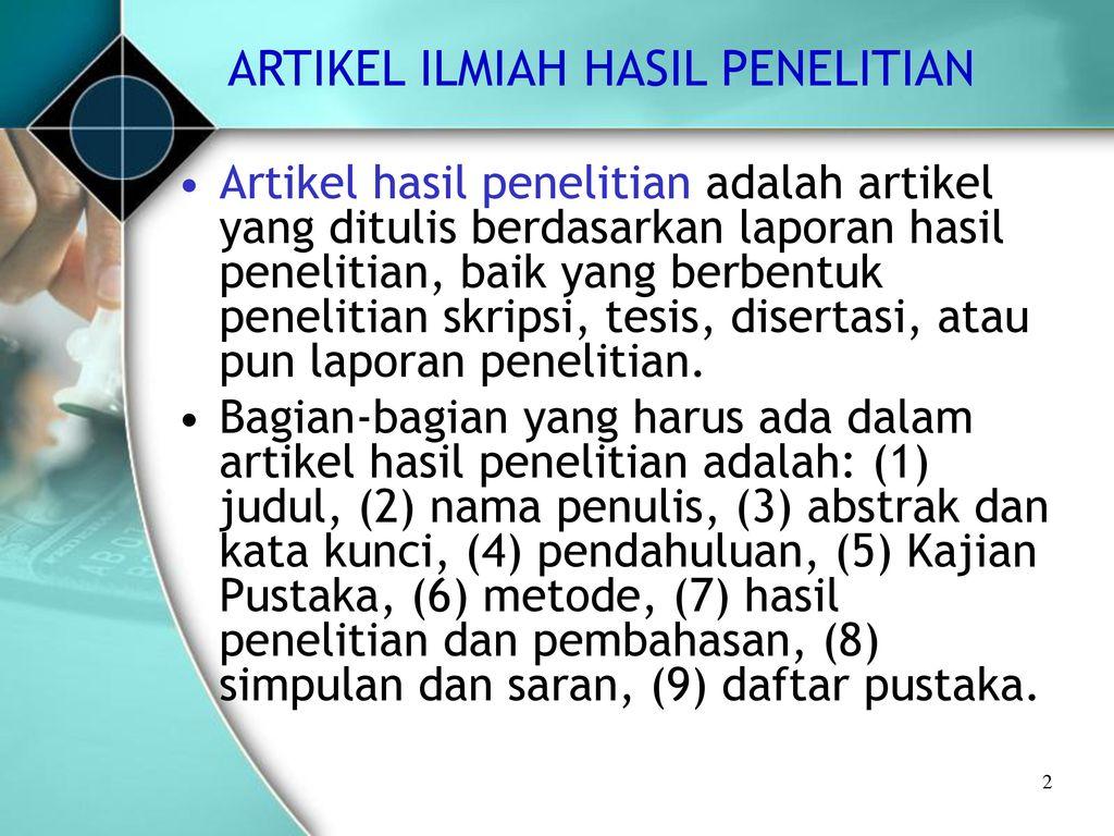 Artikel Ilmiah Hasil Penelitian Didaktika Jurnal Kependidikan Ppt Download