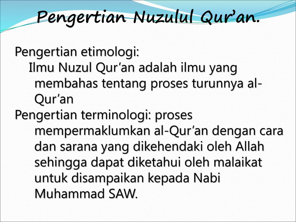 Permasalahan Yang Berhubungan Dengan Nuzul Al Qur An Ppt Download