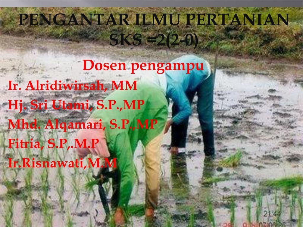 Pengantar Ilmu Pertanian Ppt Download