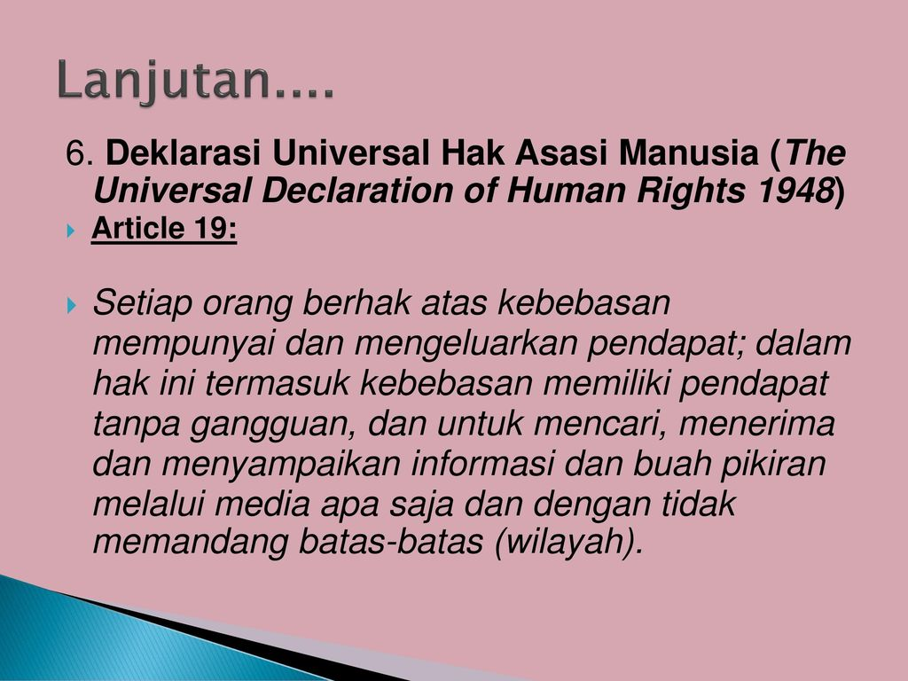 Lanjutan Deklarasi Universal Hak Asasi Manusia (The Universal Declaration of Human Rights 1948)