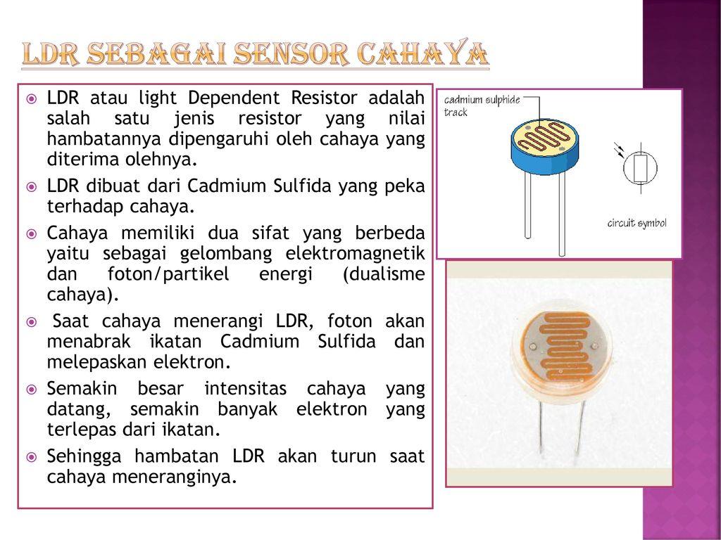 Sensor Oleh Sri Supatmi Ppt Download Cahaya Ldr Sebagai