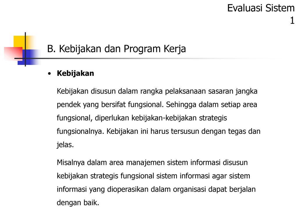 B Kebijakan Dan Program Kerja Ppt Download