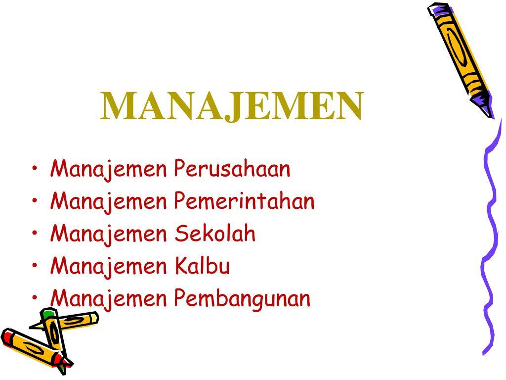 Tingkatan Unsur Prinsip Dan Fungsi Manajemen Perekonomian Nasional Lisensi Asd 8 Perusahaan Pemerintahan