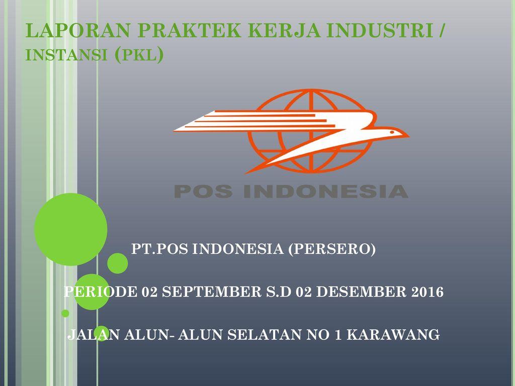 Laporan Praktek Kerja Industri Instansi Ppt Download