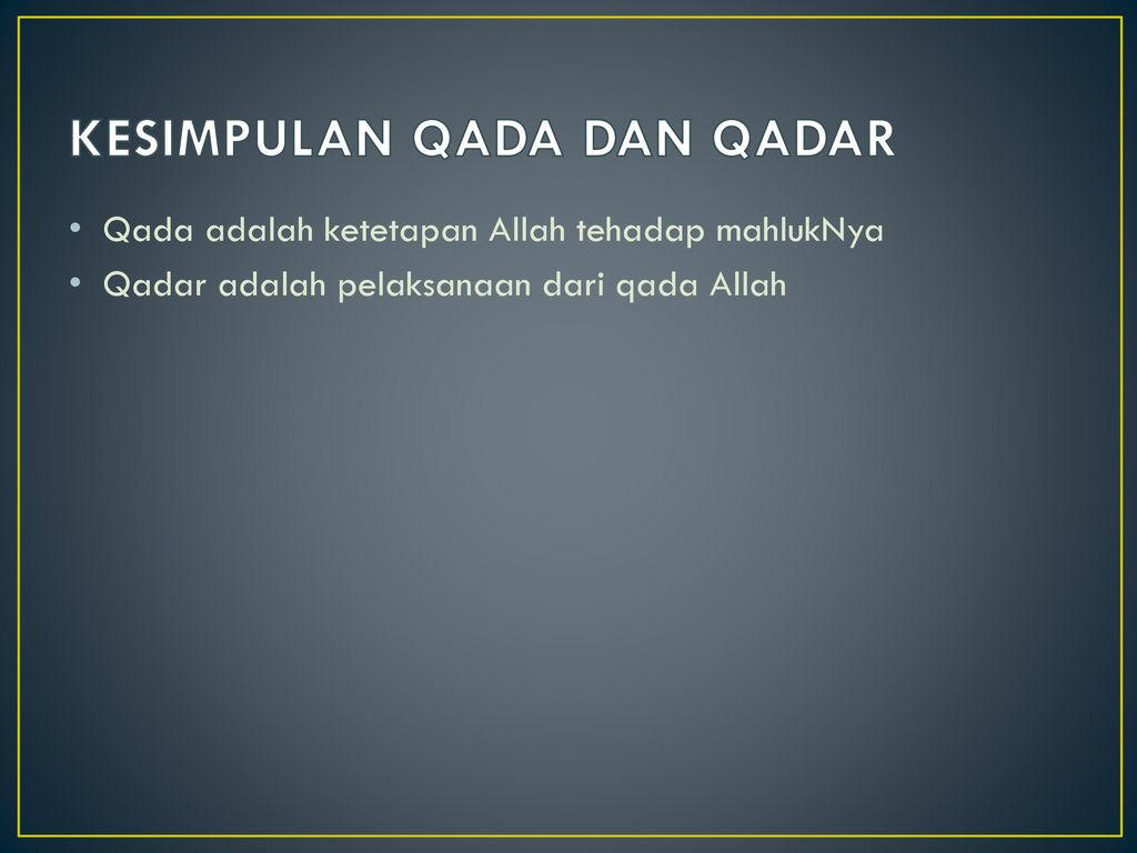 Iman Kepada Qada Dan Qadar Ppt Download