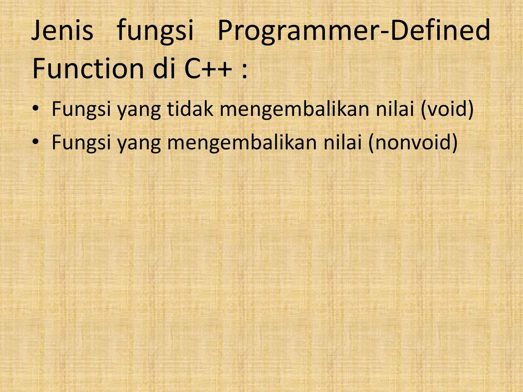 Jenis+fungsi+Programmer Defined+Function+di+C%2B%2B+%3A - Jenis Fungsi Dalam C